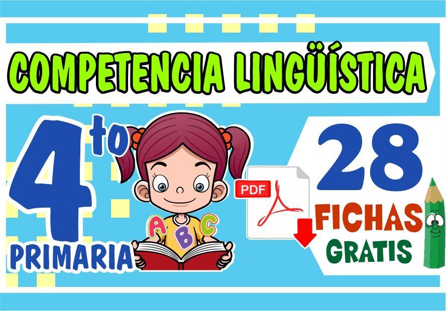 Fichas de Competencia Linguistica para Niños de Cuarto Grado de Primaria