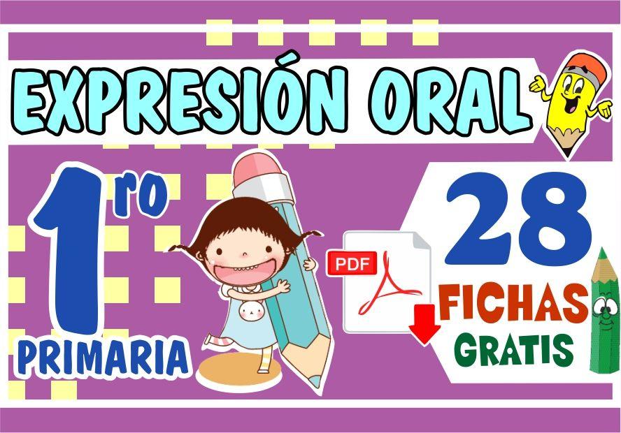 Fichas de Expresión Oral para Niños de Primer Grado de Primaria