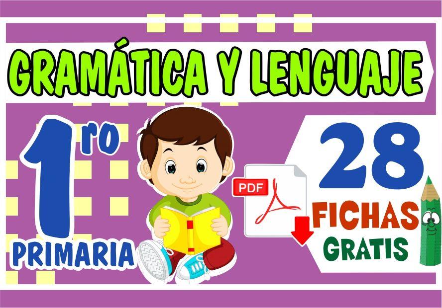 Fichas de Gramatica y Lenguaje para Niños de Primer Grado de Primaria