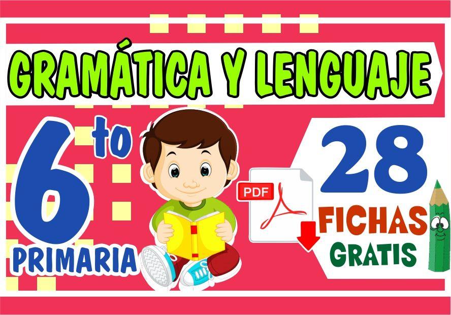 Gramatica y Lenguaje para Sexto Grado de Primaria