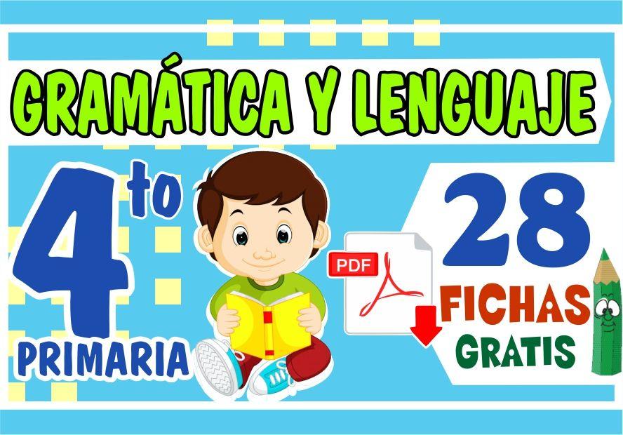 Problemas de Gramatica y Lenguaje para Niños de Cuarto Grado de Primaria